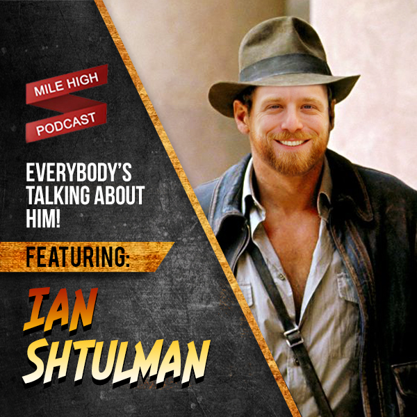 Ian Shtulman: Everybody's Talking About Him! [PODCAST]